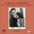 Narciso Martinez The Complete Discos Ideal Recordings, Vol. 2