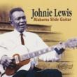Johnnie Lewis Alabama Slide Guitar