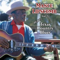 Mance Lipscomb Oh, Baby! (You Don't Have To Go)