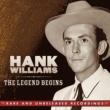 Hank Williams The Legend Begins
