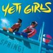 Yeti Girls Spring