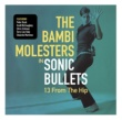The Bambi Molsters Sonic Bullets:13 From The Hip