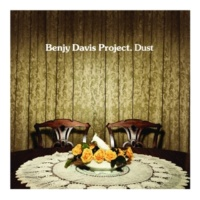 Benjy Davis Project Still Sweet (Album)