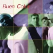 Buen Color Son Asi (Every Step Of The Way)