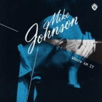 Mike Johnson If You're Gone (Album)
