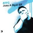 ATFC Juss A Beat EP