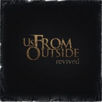 Us, From Outside The Overthrown