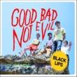 Black Lips Good Bad Not Evil