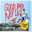 Black Lips Good Bad Not Evil