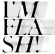中村達也、ヤマジカズヒデ、KenKen、チバユウスケ、スガダイロー、大野由美子、zAk(アーティスト名表記ナシ) I'M FLASH!