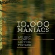 10,000 Maniacs Music From The Motion Picture