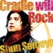 染谷俊 Cradle will Rock
