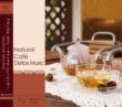 V.A. Natural Cafe  ~Detox Music~