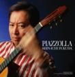 福田進一 ブエノスアイレスの冬 ~tribute to A. Piazzolla