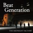 THE MIDNIGHT FACTORY Beat Generation