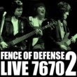 FENCE OF DEFENSE FENCE OF DEFENSE LIVE 7670 Part.2