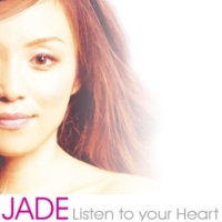 Jade Listen To Your Heart (West Coast remix)