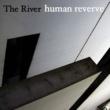 The River human reverve