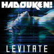 Hadouken! Levitate (Remixes)