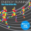 Zone Energy Running ! - Non-Stop Active Mix(週末ランニングの BGM ベストMix)