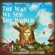 Afrojack, Dimitri Vegas, Like Mike and NERVO The Way We See The World (Tomorrowland Anthem Radio Edit)