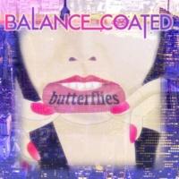 BALANCE COATED butterflies