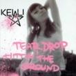 Kelli Ali Teardrop Hittin' The Ground