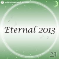 オルゴール あいうえおんがく(オルゴール/原曲:GReeeeN「Eternal 2013 23」)