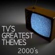 TV Tunesters TV's Greatest Themes - 2000's