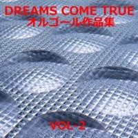 オルゴールサウンド J-POP 三日月 Originally Performed By DREAMS COME TRUE