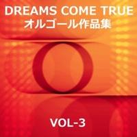 オルゴールサウンド J-POP ねぇ Originally Performed By DREAMS COME TRUE