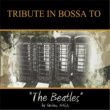 Various Artists Tribute In Bossa To Beatles
