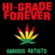 Various Artists Hi-Grade Forever