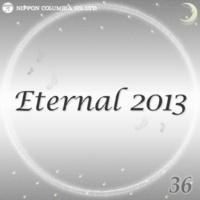 オルゴール 青春花道(オルゴール/原曲:ポルノグラフィティ「Eternal 2013 36」)