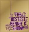 """BENNIE K THE """"BESTEST"""" BENNIE K SHOW"""