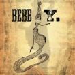 Bebe Y. [Special Edition] (Special Edition)