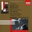 Herbert von Karajan Verdi: Messa da Requiem - Bruckner: Te Deum
