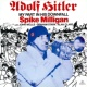Spike Milligan Adolph Hitler - My Part in His Downfall (With John Wells, Graham Stark, Alan Clare)
