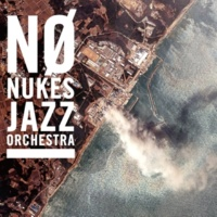 NO NUKES JAZZ ORCHESTRA スマイル