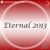 オルゴール まだ涙にならない悲しみが(オルゴール/原曲:KinKi Kids「Eternal 2013 41」)