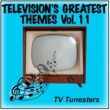 TV Tunesters Television's Greatest Themes Vol. 11
