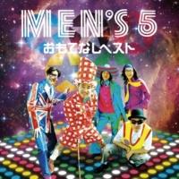 MEN'S5 ピアノが弾きてぇ!!