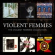 Violent Femmes The Violent Femmes Collection