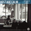 Hostage Calm War On A Feeling
