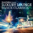 Ananda Project LUXURY LOUNGE DANCE CLASSICS
