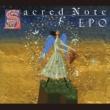 EPO Sacred Note~神聖な覚え書き~