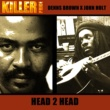 Dennis Brown & John Holt Head 2 Head