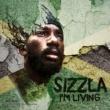 Sizzla I'm Living