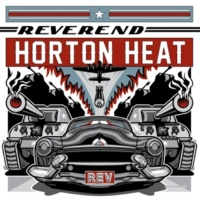 Reverend Horton Heat Hardscrabble Woman