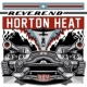Reverend Horton Heat Smell of Gasoline